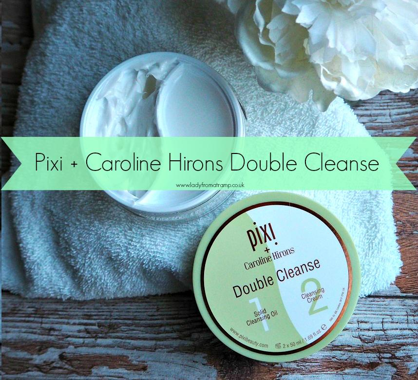 Pixi + Caroline Hirons Double Cleanse Review